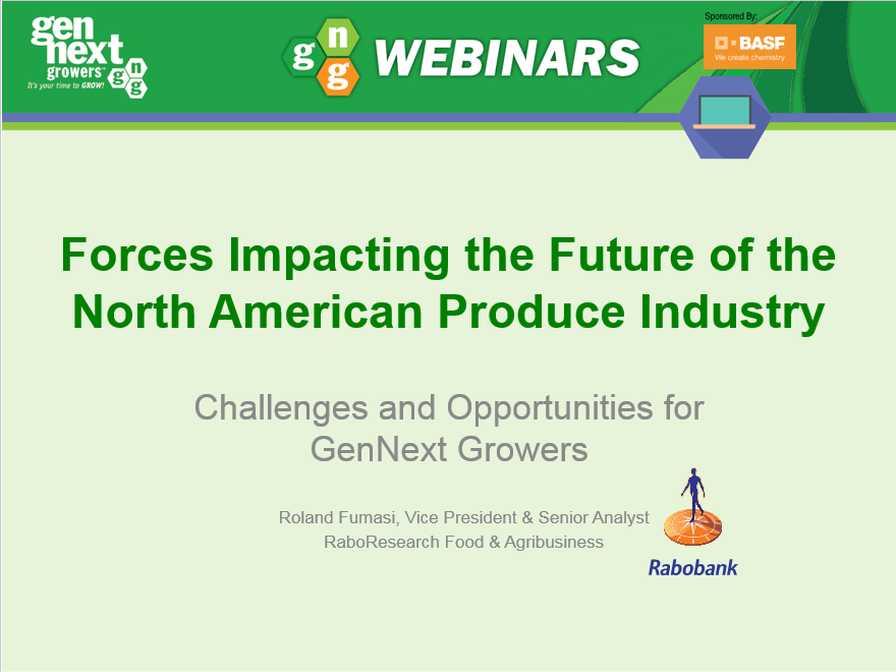 GenNext Growers Forces impacting the future of the North American produce market webinar PowerPoint slide